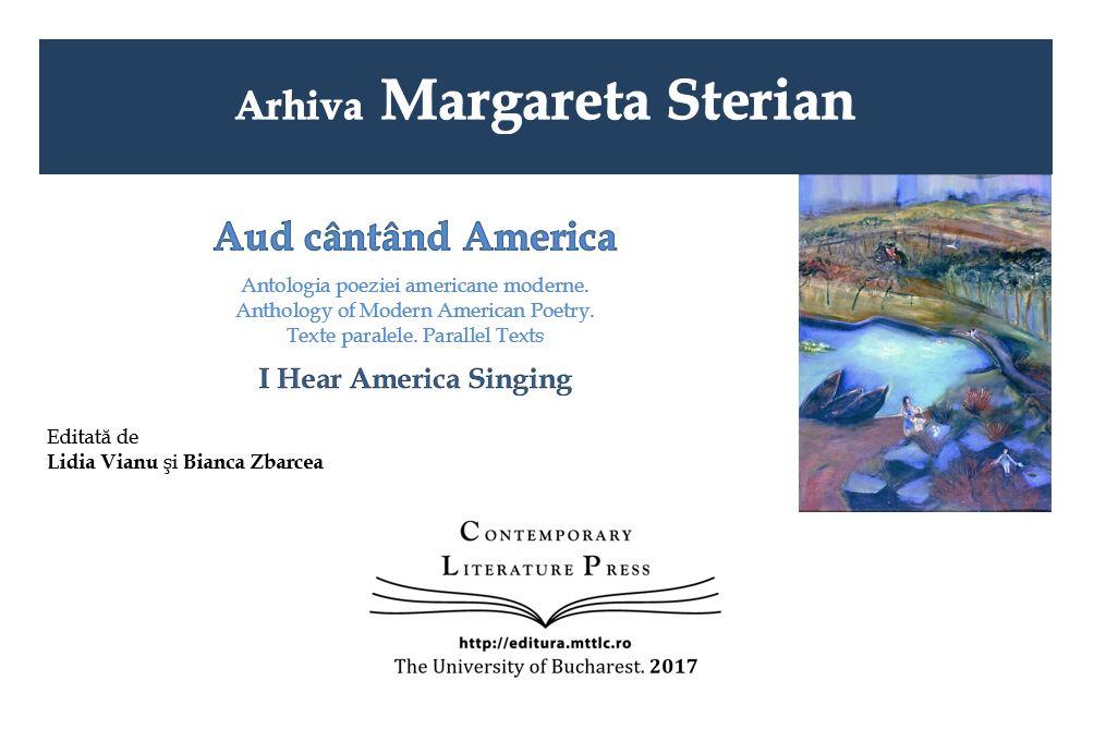 """Lansarea volumului ,,Arhiva Margareta Sterian: Aud cântând America"""" la Contemporary Literature Press"""