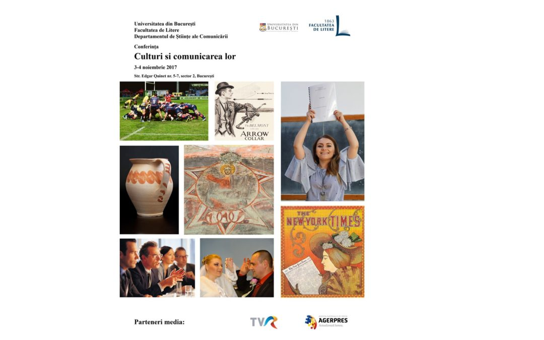 """Conferința națională cu tema ,,Culturi şi comunicarea lor"""" la Facultatea de Litere a Universității din București"""