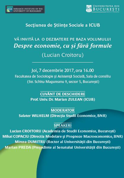 """,,Despre economie, cu și fără formule"""" cu Lucian Croitoru la Institutul de Cercetări al Universității din București"""