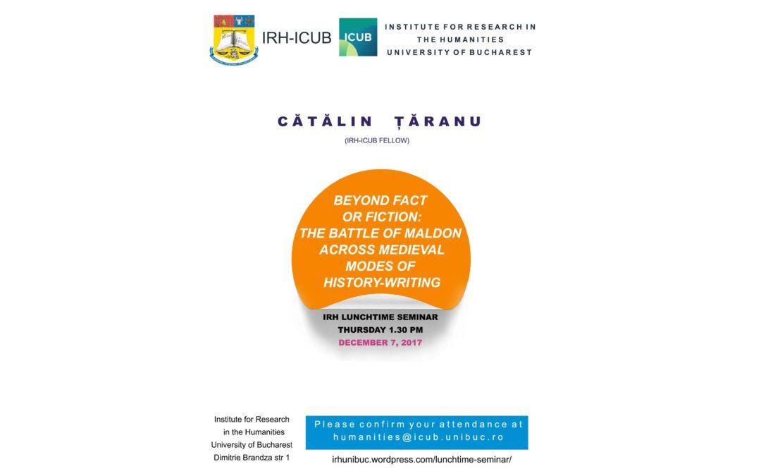 "Lunchtime seminar cu tema ""Beyond Fact or Fiction: The Battle of Maldon Across Medieval Modes of History-writing"" la Secțiunea de Științe Umaniste a ICUB"