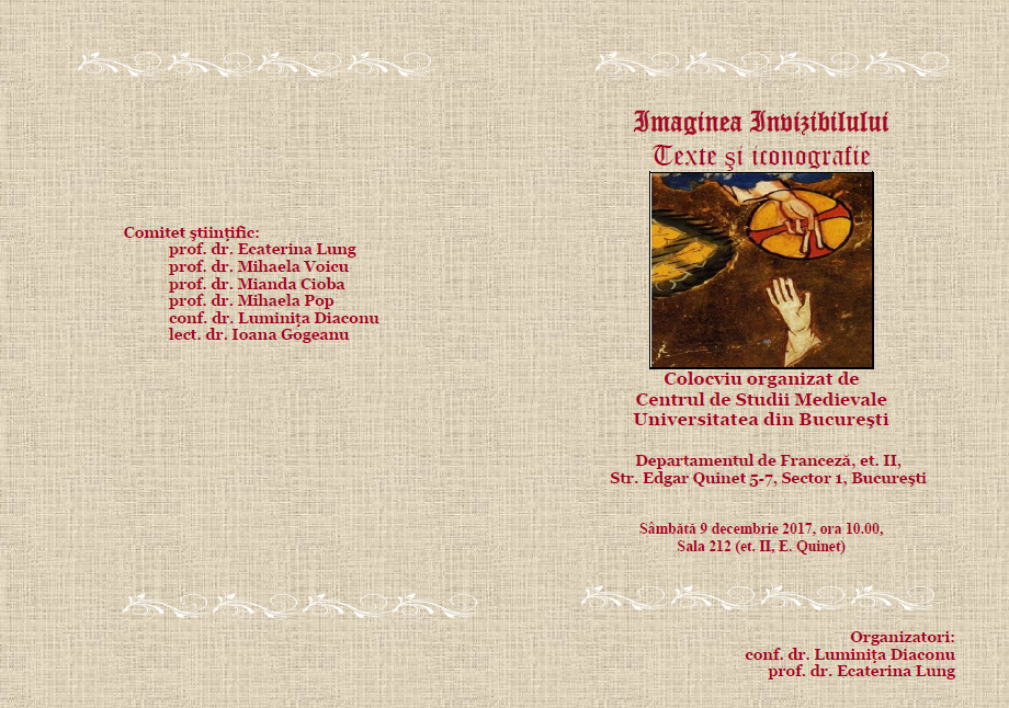 """""""Imaginea Invizibilului. Texte şi iconografie"""", subiectul unui colocviu organizat de Centrul de Studii Medievale al Universității din Bucureşti"""
