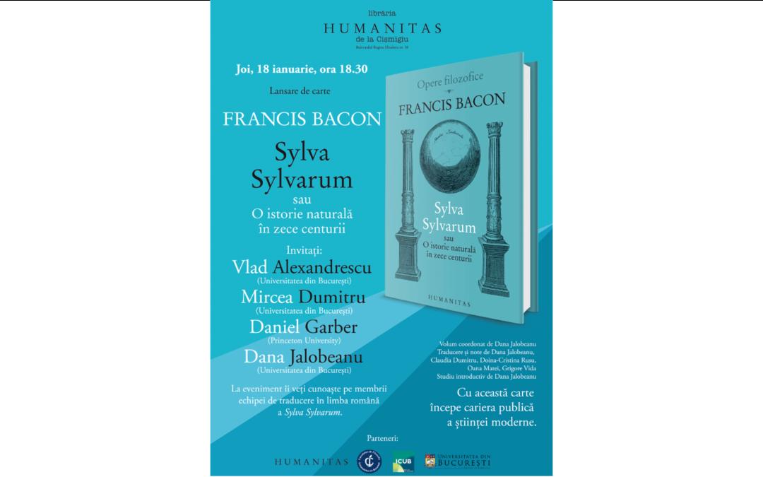 """Lansare de carte """"Sylva Sylvarum, o istorie naturală în zece centurii"""""""