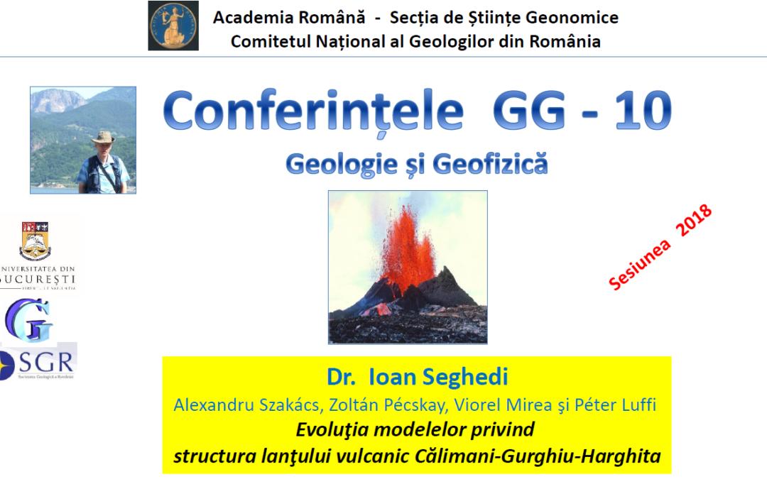 """Prelegerea ,,Evoluția modelelor privind structura lanțului vulcanic Călimani-Gurghiu-Harghita"""" la Facultatea de Geologie și Geofizică"""