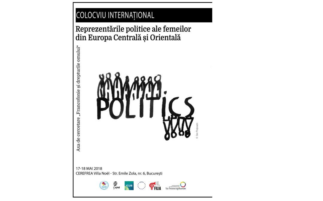 """Colocviul internațional """"Reprezentările politice ale femeilor în Europa Centrală și Orientală"""" – apel la contribuții"""