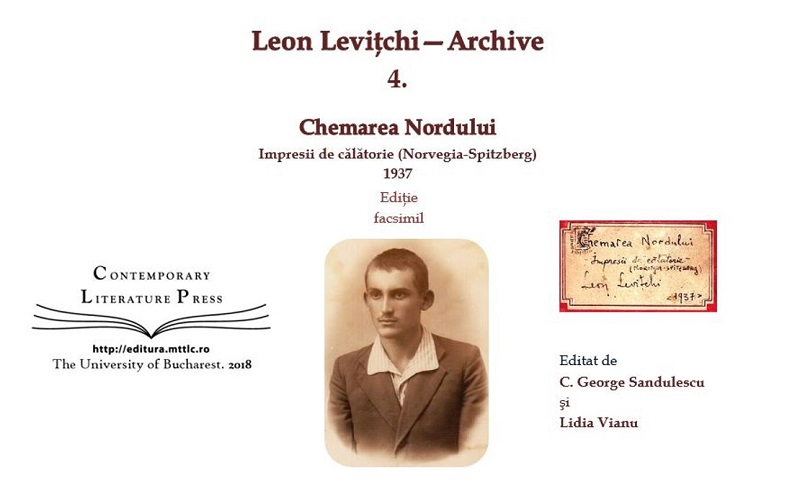 """La 100 de ani de la nașterea lui Leon Levițchi, Contemporary Literature Press lansează volumul """"Chemarea Nordului. Impresii de călătorie"""""""