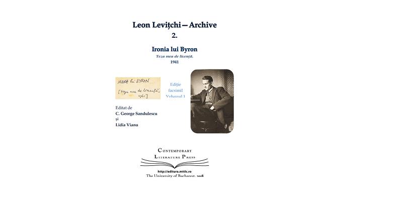 """Lansarea volumului """"Leon Levițchi—Archive 2. Ironia lui Byron. Teza mea de licență"""" la Contemporary Literature Press"""