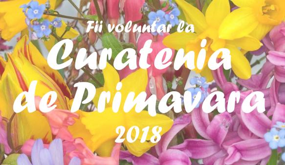 """Team Work începe ,,Curăţenia de Primăvară"""" 2018 în Grădina Botanică """"Dimitrie Brândză"""" a Universităţii din Bucureşti"""